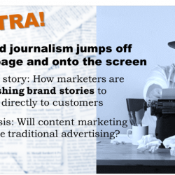 Brand journalism, yesterday and today