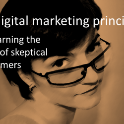 11 digital marketing principles for earning the trust of skeptical customers