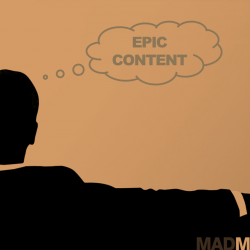 Winning with content marketing: How to think up game-changing content ideas like a Mad Man